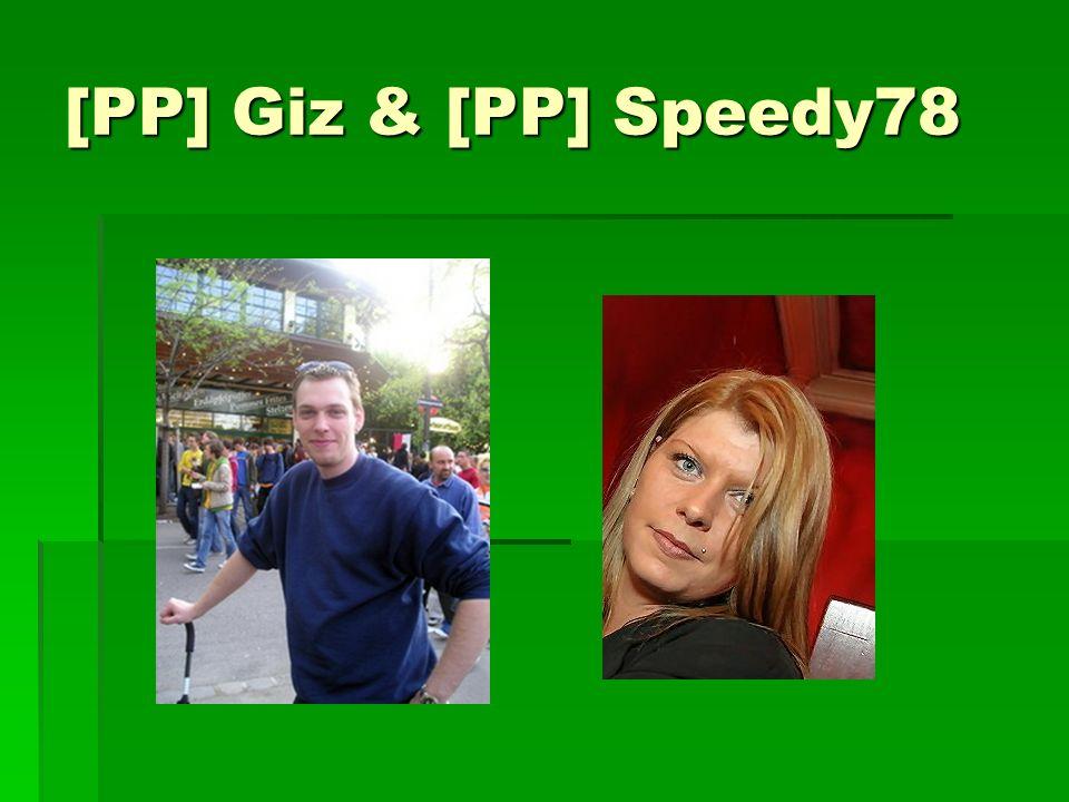 [PP] Giz & [PP] Speedy78
